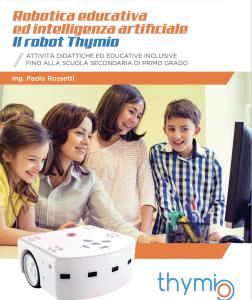 """Laboratori R01 – Robotica educativa inclusiva e Summer Camp """"Incontri Ravvicinati con Robot"""" a SpazioDue"""